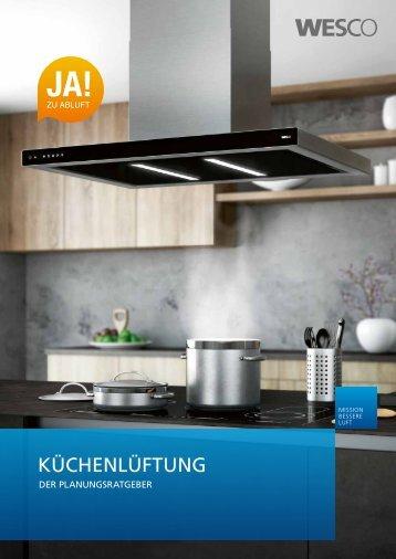 WESCO Planungsratgeber für die Küchenlüftung