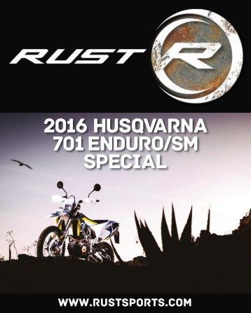 RUST magazine: 2016 Husqvarna 701 Enduro/Supermoto Special