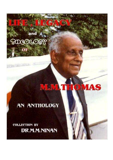MM Thomas - Life, Legacy and Theology