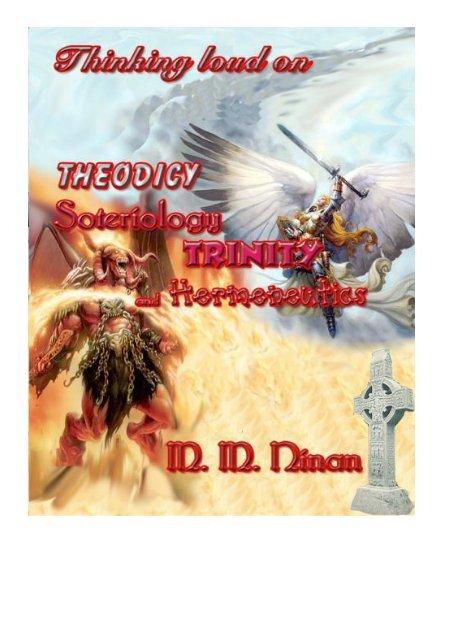 Theodicy Soteriology, Hermeneutics