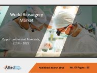 Biosurgery Market- Opportunities and Forecasts, 2014 - 2022