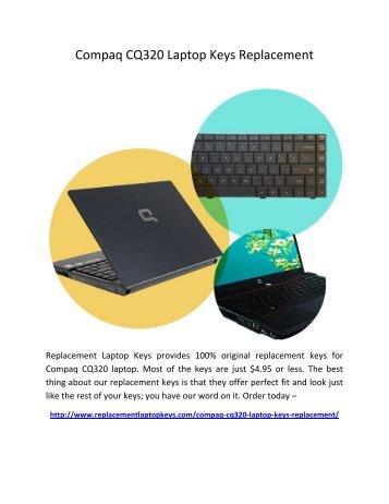 Compaq CQ320 Laptop Keys Replacement