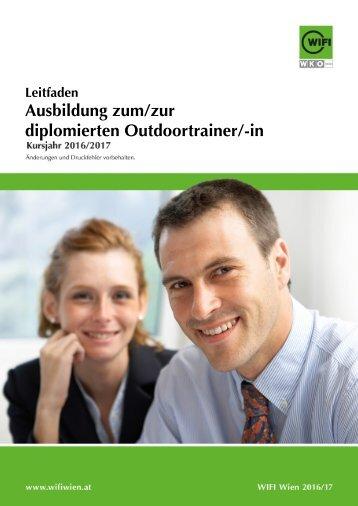 Leitfaden: Ausbildung zum/zur diplomierten Outdoortrainer/-in