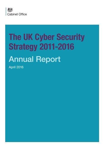 The UK Cyber Security Strategy 2011-2016
