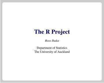 The R Project - Department of Statistics - The University of Auckland