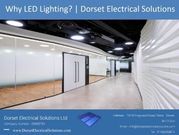 Why LED Lighting? | Dorset Electrical Solutions