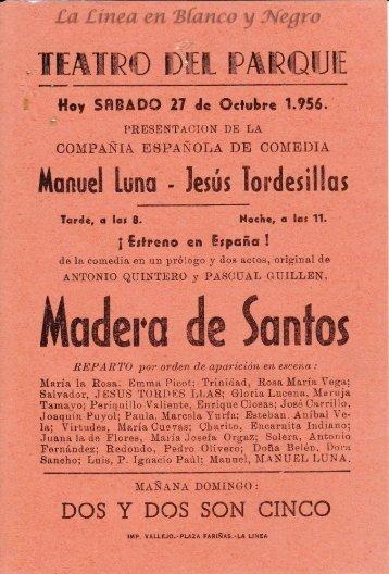 1956-10-27 Compañia de Comedia Manuel Luna - Madera de Santos