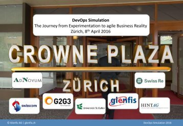 The Journey from Experimentation to agile Business Reality Zürich 8 April 2016