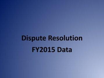 Dispute Resolution FY2015 Data