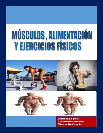 Músculos , alimentación y ejercicios físicos