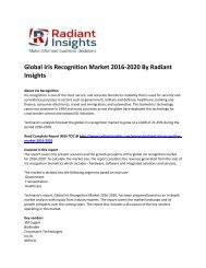 Global Iris Recognition Market Size, Survey Report To 2020: Radiant Insights, Inc