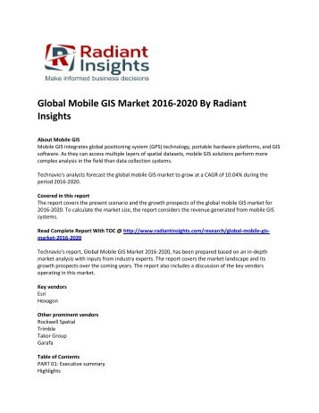 Global Mobile GIS Market Size, Share,Trend Analysis, Market Growth By Technology Application And Segment Forecasts 2016-2020