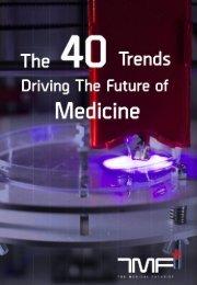 40_trends_driving_future_of_medicine_Medical_Futurist_Guide