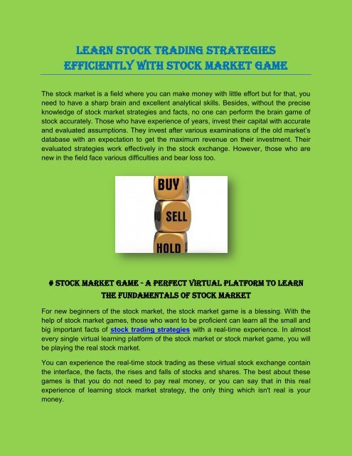 Learn Stock Trading Strategies Efficiently With Stock Market Game
