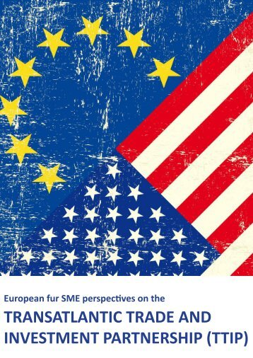 TRANSATLANTIC TRADE AND INVESTMENT PARTNERSHIP (TTIP)