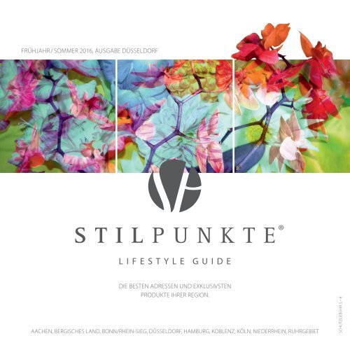 STILPUNKTE Lifestyle Guide Ausgabe Düsseldorf Frühjahr/Sommer 2016