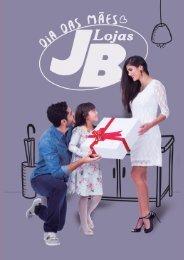 Catálogo Dia das Mães 2016 - Lojas JB