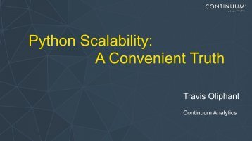 Python Scalability A Convenient Truth
