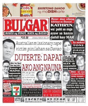 April 18, 2016 BULGAR: BOSES NG PINOY, MATA NG BAYAN