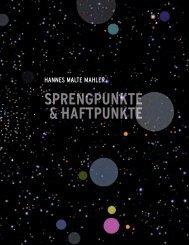 Hannes Malte Mahler — Sprenkgpunkte und Haftpunkte