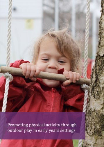 Promoting physical activity through outdoor play in early years settings