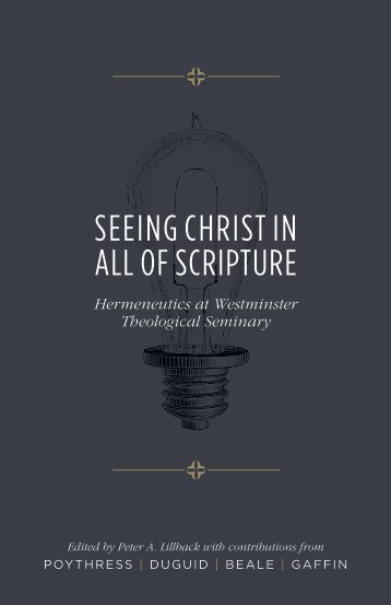 SEEING CHRIST IN ALL OF SCRIPTURE