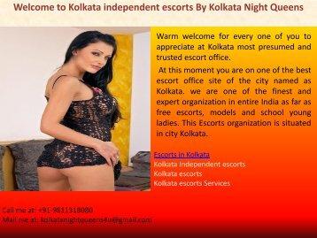 Welcome to Kolkata Independent escorts Kolkata Night Queens