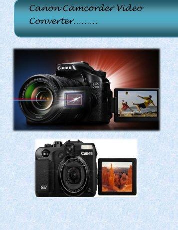 Canon Camcorder Video Converter