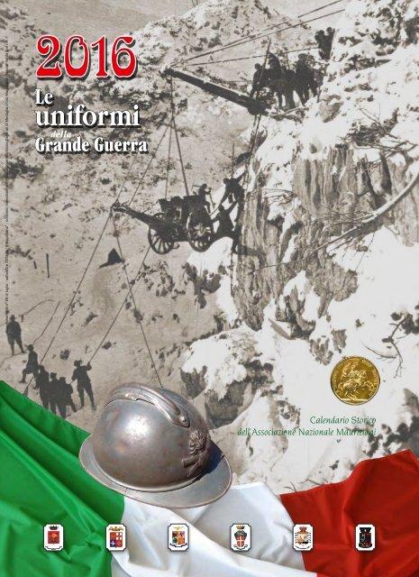 """Nastro Verde: calendario 2016, """"Le uniformi della Grande Guerra"""""""