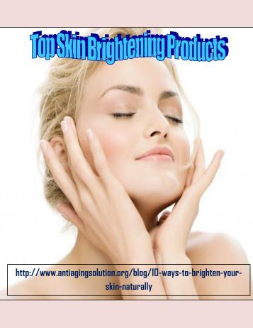 Top Skin Brightening Products