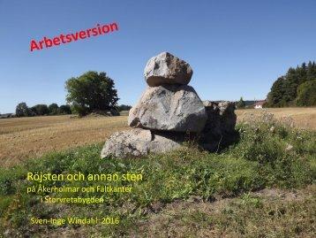 Röjsten och Annan sten på Åkerholmar och Fältkanter i Storvretabygden   Sven-Inge Windahl 2016