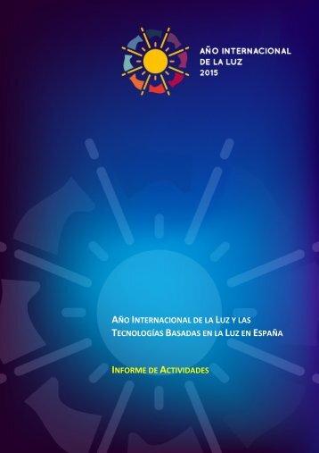 AÑO INTERNACIONAL LUZ TECNOLOGÍAS BASADAS LUZ ESPAÑA INFORME ACTIVIDADES