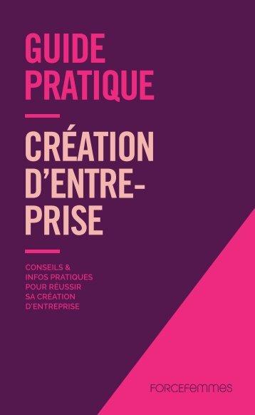 PRATIQUE CRÉATION D'ENTRE- PRISE