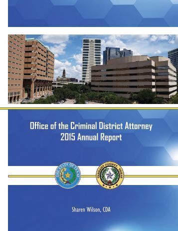 Office of the Criminal District Attorney 2015 Annual Report