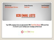 Why you need B2B Email List for your Campaigns