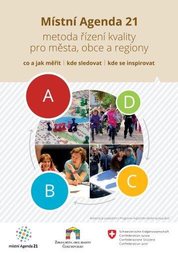 Místní Agenda 21 - metoda řízení kvality pro města, obce a regiony