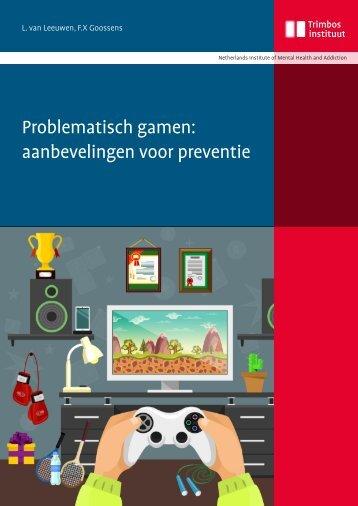 Problematisch gamen aanbevelingen voor preventie