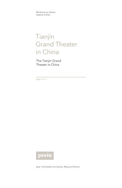 gmp focus: Tianjin Grand Theater in China