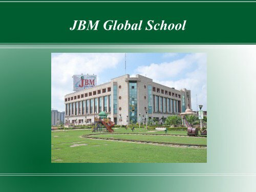 International schools in noida, Recent Activities of JBM