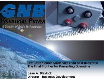 UPS Data Center Stationary Lead Acid Batteries: The Final ... - Infobatt