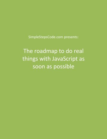 The roadmap to do real things with JavaScript as soon as possible