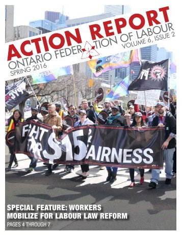 SPECIAL FEATURE WORKERS MOBILIZE FOR LABOUR LAW REFORM