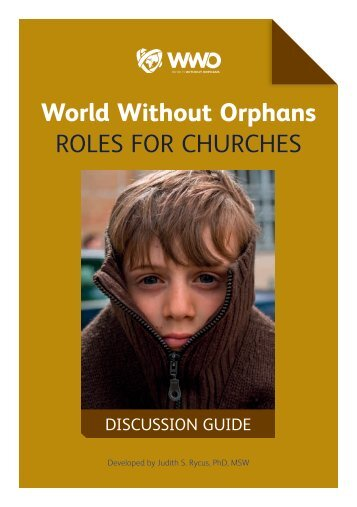 World Without Orphans ROLES FOR CHURCHES