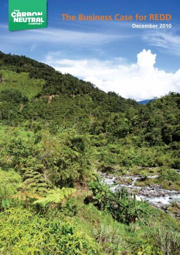The Business Case for REDD - The Carbon Neutral Company