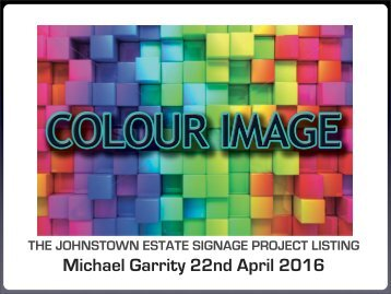 Johnstown Estate Project Listing [REVISED 22nd April 2016]