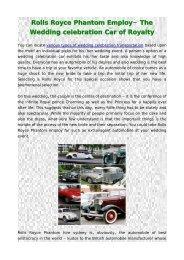 Rolls Royce Phantom Employ- The Wedding celebration Car of Royalty
