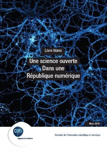 Livre blanc – Une Science ouverte dans une République numérique 1