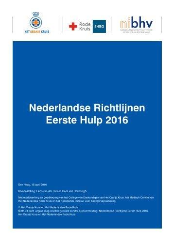Nederlandse Richtlijnen Eerste Hulp 2016