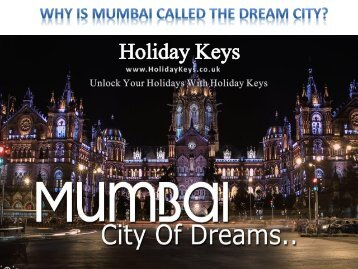 Why is Mumbai called the Dream City? - HolidayKeys.co.uk