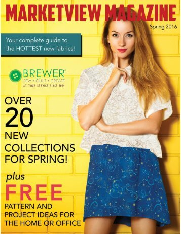 Market View Magazine Brewer Exclusive - Issue #1 (Spring 2016)